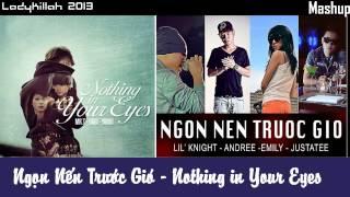 MASHUP | Ngọn Nến Trước Gió & Nothing In Your Eyes | LadyKillah Artists