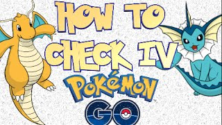 HOW TO CHECK IV IN POKEMON GO