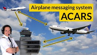 WHAT is ACARS? HOW does it work? Explained by CAPTAIN JOE