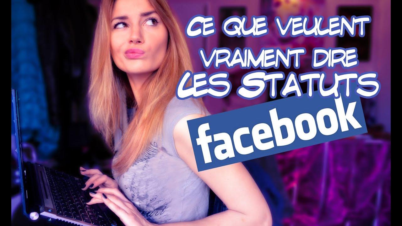 La véritable signification des statuts facebook