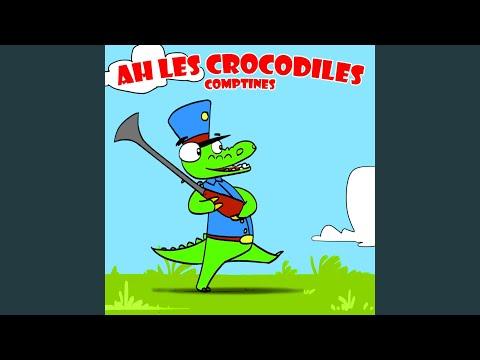 Ah Les Crocodiles - Comptines