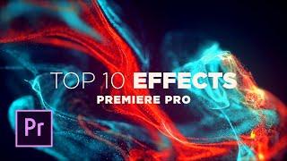 Top 10 Best Effects in Adobe Premiere Pro