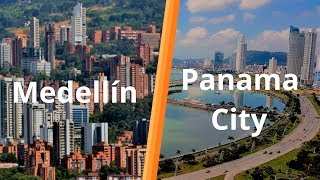 Medellin vs. Panama City | Which Is The Better Expat Destination?