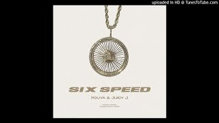 Pouya - Six Speed ft. Juicy J [Prod. By Mikey The Magician]