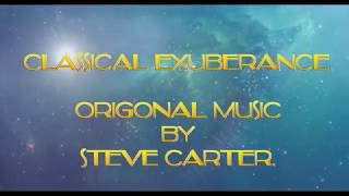 Classical Exuberance   By  Steve Carter
