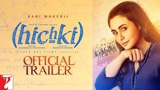 Hichki   Official Trailer   Rani Mukerji