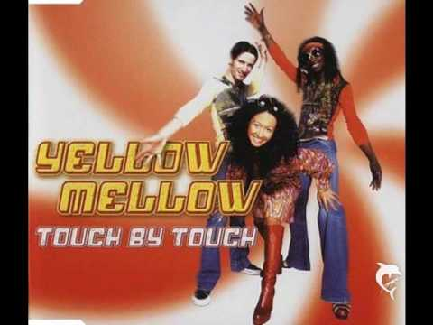 Yellow Mellow - Touch By Touch