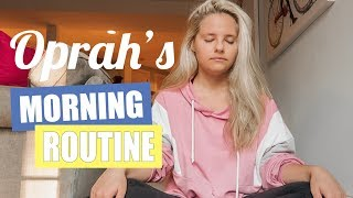 I Tried Following Oprah's Morning Routine