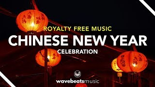 Chinese New Year (CNY) 2019 | Royalty Free Background Music