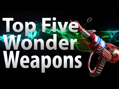 'TOP 5' Wonder Weapons in Call of Duty 'Zombies' - Black Ops 2, Black Ops & World at War Zombies