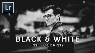 Black and White Photography in Lightroom CC