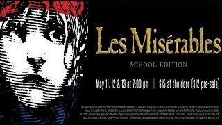 OHS Performing Arts Present: Les Misérables: School Edition (May, 2017)