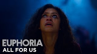 """euphoria   official song by labrinth & zendaya - """"all for us"""" full song (s1 ep8)   HBO"""