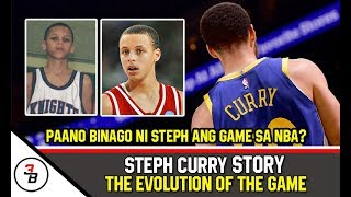 THE STEPH CURRY STORY | PAANO BINAGO NI STEPH CURRY ANG GAME SA NBA?