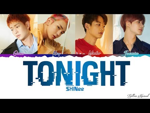 SHINee (샤이니) - 'TONIGHT' LYRICS (Color Coded Eng-Rom-Han)