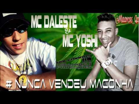 Baixar MC DALESTE E MC YOSHI   NUNCA VENDEU MACONHA ' DJ G '  MALCRIADOS PROD.wmv