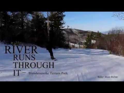 A River Runs Through it - Blundersmoke Terrain Park
