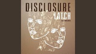 Latch Feat. Sam Smith