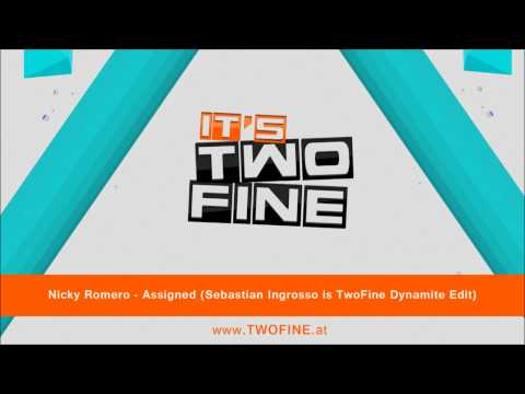 Nicky Romero - Assigned (Sebastian Ingrosso is TwoFine Dynamite Edit)