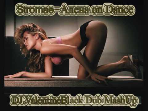 Stromae - Aljona On Dance (DJ.ValentineBlack Dub MashUp).wmv