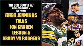 Chris Broussard & Rob Parker: Greg Jennings Talks Jon Gruden, LeBron James & Brady VS Rodgers