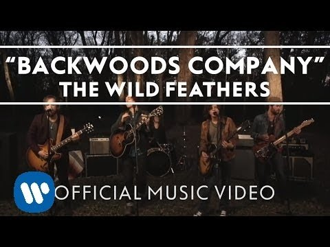 The Wild Feathers: Backwoods Company (Official Video) - YouTube