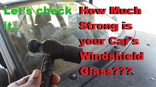 Hammer Vs Car Glass/Windshield