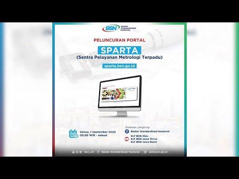https://www.youtube.com/watch?v=k2N82y6noFwPeluncuran Portal SPARTA (Sentra Pelayanan Metrologi Terpadu) BSN