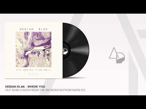 Debian Blak - Where You