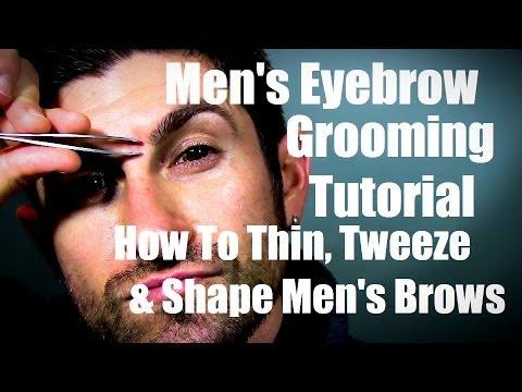 Men's Eyebrow Grooming | How to Thin, Tweeze, and Shape ...