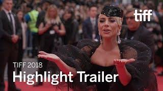 Festival Highlight Trailer   TIFF 2018