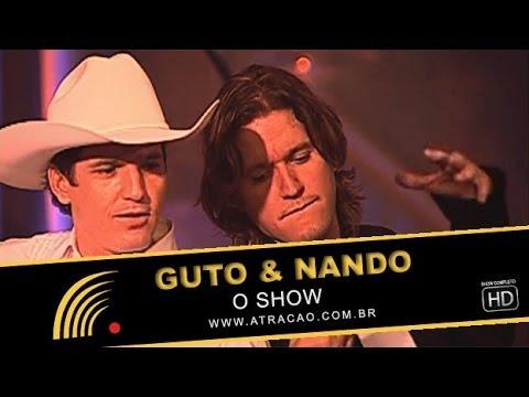 Baixar Guto e Nando - O Show Ao Vivo - Show Completo - HD