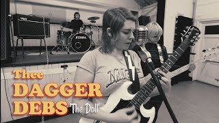 'The Doll' Thee Dagger Debs (bopflix sessions) BOPFLIX