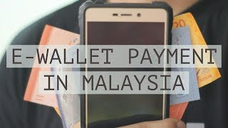 E-Wallet Payment in Malaysia