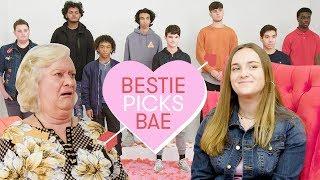 I Let My Grandma Pick My Boyfriend: Brianna   Bestie Picks Bae
