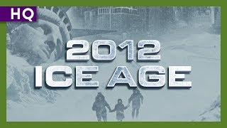 2012: Ice Age (2011) Trailer HD
