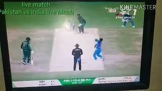 Pakistan vs india live Mitch score