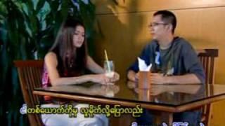 KyaNaw Ma Thi Chin Myar - Han Htoo Lwin Big Bag