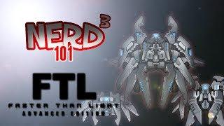 Nerd³ 101 -  FTL: Advanced Edition