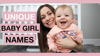 UNIQUE BABY GIRL NAMES I LOVE AND MIGHT USE 2019