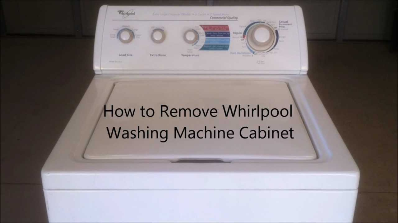 Washing Machine Leaking >> How to Remove Whirlpool Washing Machine Cabinet - YouTube