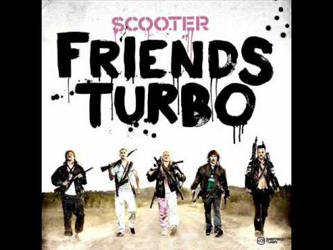 Scooter - Friends Turbo ( bang beat power extended remix ).wmv