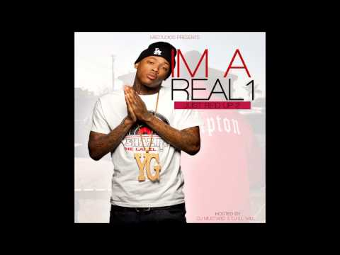 Baixar YG - I'm A Real (Just Re'd Up 2)
