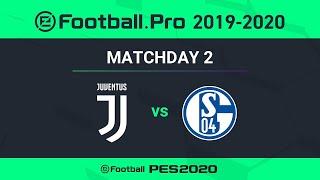ESPORTS   Juventus v Schalke 04 🎮?   PES 2020 eFootball.Pro League⚽?