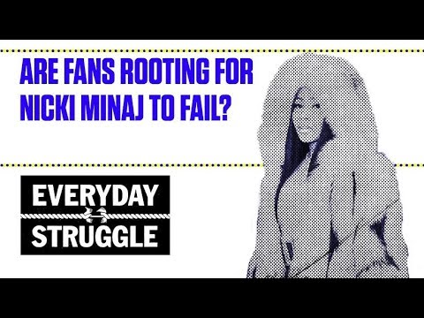 Are Fans Rooting for Nicki Minaj to Fail? | Everyday Struggle