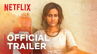 Skater Girl Netflix Web Series