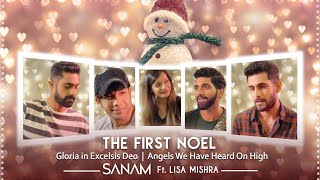 The First Noel (The Gloria Medley) – Sanam Ft Lisa Mishra