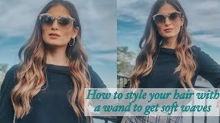 How to style your hair with a wand to get soft waves