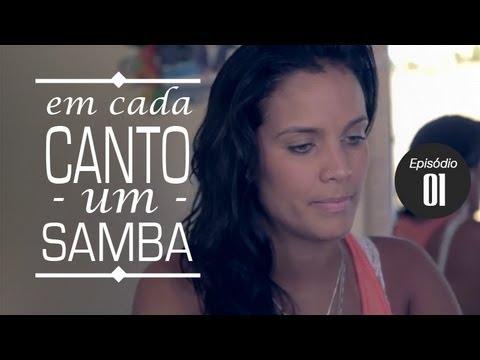 Baixar Ju Moraes - Em Cada Canto um Samba - Ep. 01