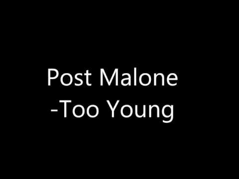 Post Malone - Too Young (Official Audio)